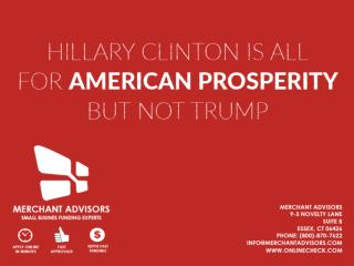 Hillary Clinton Is All For American Prosperity But Not Trump