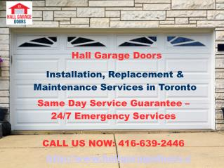 Garage Door Repair Toronto | New Installation , Replacement Services | Hall Garage Doors