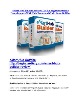 eMart Hub Builder Review - SECRET of eMart Hub Builder