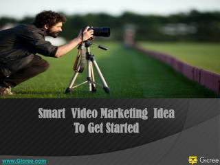 Smart Video Marketing Ideas