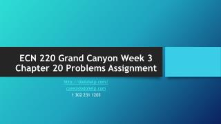 ECN 220 Grand Canyon Week 3 Chapter 20 Problems Assignment