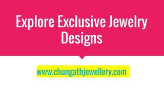 Explore Exclusive Jewelry Designs | Chungath Jewellery