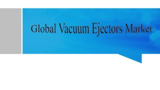 Global Vacuum Ejectors Market
