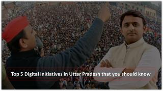 Top 5 Digital Initiatives in Uttar Pradesh that you should know
