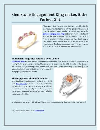 Gemstone Engagement Ring makes it the Perfect Gift