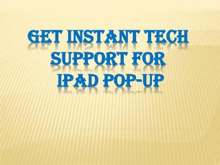 iPad Popup Technical Customer Support Service Number-800-760-5113
