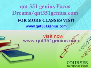 qnt 351 genius Focus Dreams/qnt351genius.com