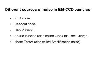Different sources of noise in EM-CCD cameras