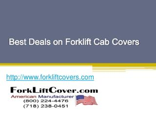 Best Deals on Forklift Cab Covers - www.forkliftcovers.com