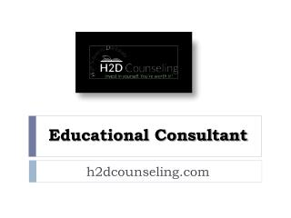Educational Consultant - h2dcounseling.com
