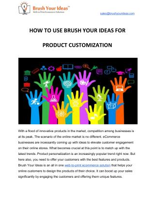 How To Use Brush Your Ideas For Product Customization
