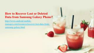 Restore Lost Samsung Data (Contacts, SMS, Music, Photos, Videos, etc.)