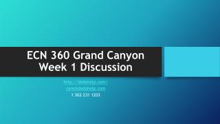 ECN 360 Grand Canyon Week 1 Discussion
