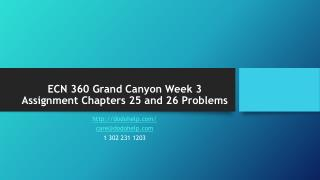 ECN 360 Grand Canyon Week 3 Assignment Chapters 25 and 26 Problems