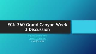 ECN 360 Grand Canyon Week 3 Discussion