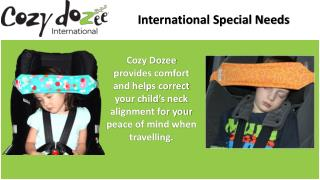 International Special Needs-Cozy Dozee
