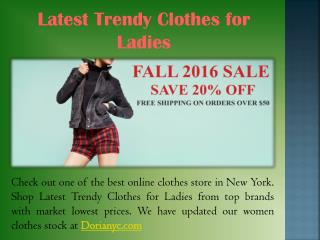 Latest Trendy Clothes For Ladies