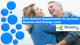 Best Natural Supplements To Increase Stamina And Energy Level