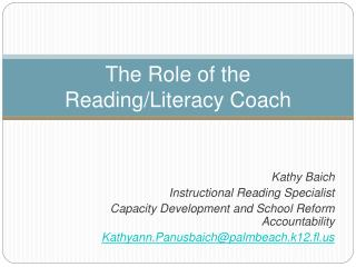 The Role of the Reading/Literacy Coach
