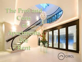 The Pros and Cons of Apartments For Rent