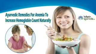 Ayurvedic Remedies For Anemia To Increase Hemoglobin Count Naturally
