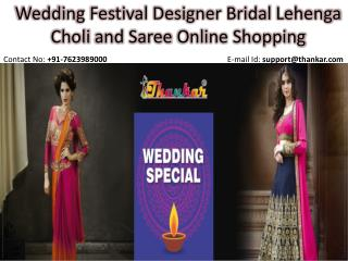 Wedding Festival Designer Bridal Lehenga Choli and Saree Online Shopping