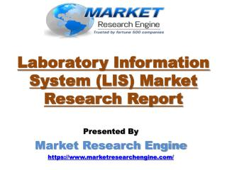 Laboratory Information System (LIS) Market to Cross US$ 2 Billion by 2020