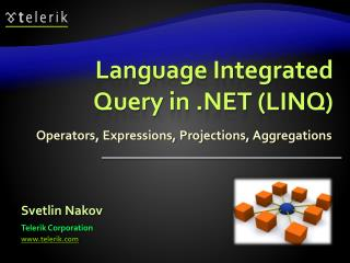 Language Integrated  Query in .NET (LINQ)
