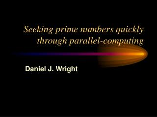 Seeking prime numbers quickly through parallel-computing