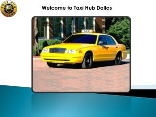 Welcome to Taxi Hub Dallas