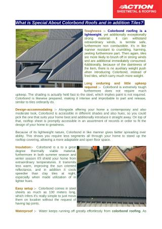 Colorbond roofing is a lightweight