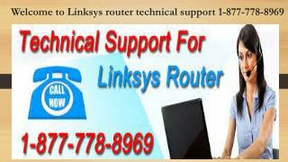24*7 Live & 1-877-778-8969 For Linksys Router Customer Service
