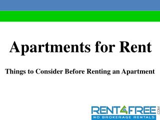 Apartments for Rent-Things to Consider Before Renting an Apartment | Rent4free