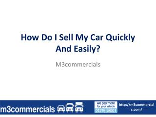 How Do I Sell My Car Quickly and Easily