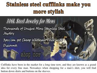 Stainless steel cufflinks make you more stylish