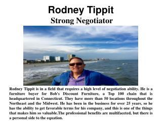 Rodney Tippit - Strong Negotiator