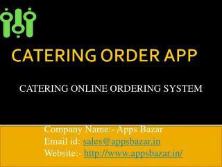Apps Bazar provide a catering application for all mobile users.