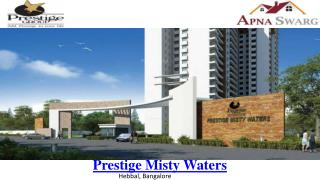 Prestige Misty Waters Bangalore - Prelaunch, Off Outer Ring Road, Hebbal