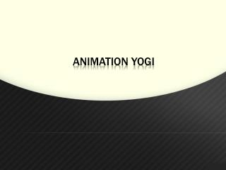 Animation Yogi - Explainer Video Company