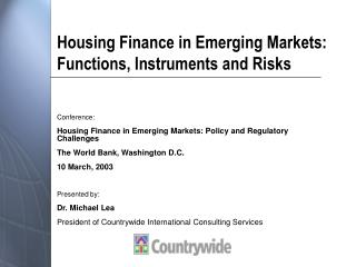 Housing Finance in Emerging Markets: Functions, Instruments and Risks