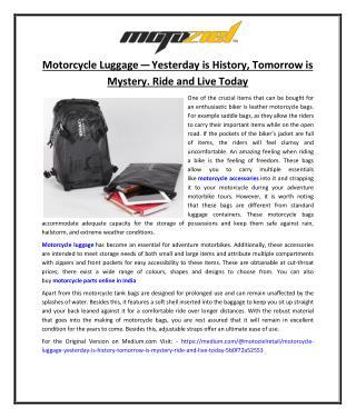 Motorcycle Luggage - Yesterday is History, Tomorrow is Mystery. Ride and Live Today