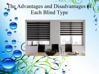 The Advantages and Disadvantages of Each Blind Type