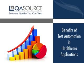 Benefits of Test Automation in Healthcare Applications