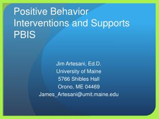 Positive Behavior Interventions and Supports PBIS