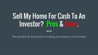 Sell my home for cash to an investor pros & cons - https://alnproperties.com/