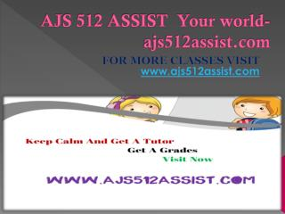 AJS 512 ASSIST  Your world-ajs512assist.com