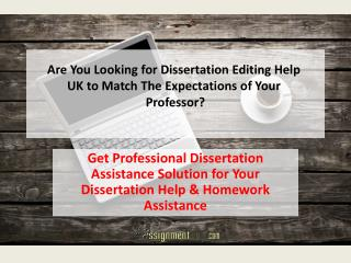 Dissertation Editing Help UK