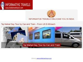 Taj mahal day tour by car and train