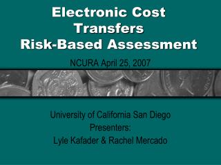Electronic Cost Transfers Risk-Based Assessment