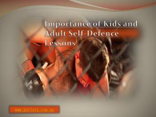 Importance of Kids and Adult Self-Defence Lessons